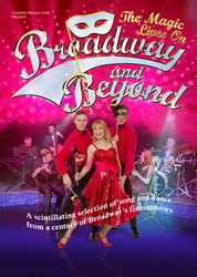 BROADWAY AND BEYOND - THE MAGIC LIVES ON Regent Centre 18th Nov 7:30pm